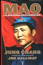 MAO. LA HISTORIA DESCONOCIDA. - JUNG CHANG / JON HALLIDAY - TAURUS