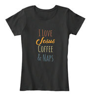I Love Jesus Coffee And Naps - & Women's Premium Tee T-Shirt