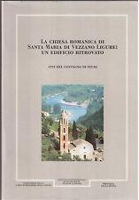 La chiesa romanica di Santa Maria di Vezzano Ligure ( rif. 24959 )