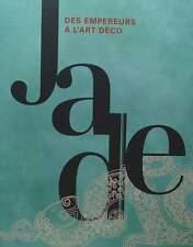 LIVRE/BOOK : Jade - Des Empereurs à l'art déco (sculpture animal chinois,vase
