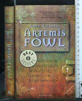 ARTEMIS FOWL. Eoin Colfer. Mondadori.