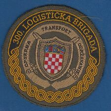Croatian Army, LOGISTIC SECTOR, 300th LOGISTIC BRIGADE, Vintage patch 1990 s !