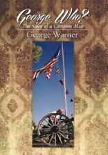 George Who?: The Story of a Common Man (Hardback or Cased Book)