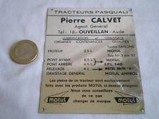 ANCIENNE PLAQUE PUB TRACTEURS PASQUALI PIERRE CALVET AGENT À OUVEILLAN AUDE