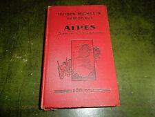 GUIDES MICHELIN REGIONAUX ALPES SAVOIE ET DAUPHINE 1930 1931