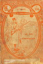LES LIVRES ROSES POUR LA JEUNESSE GUERRE 14/18 ROI ALBERT I BROCHURE VERS 1920