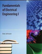 Fundamentals of Electrical Engineering I by Don Johnson (2009, Paperback)