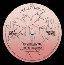 "HUGHIE ISSACHAR-cover lover   negus roots 12""    (hear)  reggae"