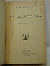 NICCODEMI : LA MAESTRINA COMMEDIA TRE ATTI - MILANO TREVES 1931 - TEATRO