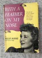 With A Feather On My Nose By Billie Burke 1949 Hardcover Book Cameron Shipp