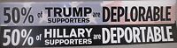 LOT OF 20 50% TRUMP SUPPORTERS ARE DEPLORABLE ANTI HILLARY DEPORTABLE STICKERS