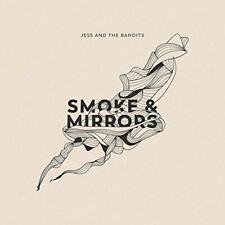 Smoke and Mirrors, Jess and The Bandits, Good