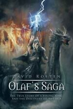 Olaf?S Saga : The True Story of a Viking King and the Discovery of America by...