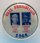 Harold Munn & Rolland Fisher Prohibition Party Presidential Campaign Pin 1968