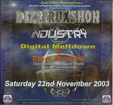 (RAVE FLYER 2003) DIZSTRUXSHON / INDUSTRY @ DONCASTER. THE DOME. M ZONE. DJ SY