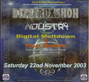 (RAVE FLYER 2003) DIZSTRUXSHON / INDUSTRY @ DONCASTER. THE DOME. M ZONE. DJ SY
