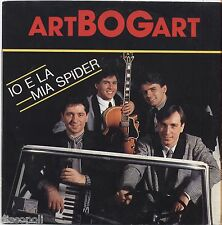 "ARTBOGART - Io e la mia spider VINYL 7"" 45 LP 1983 NEAR MINT COVER VG+ CONDITION"