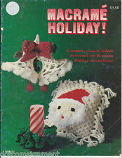 Macrame Holiday! Christmas 16 Projects Complete Instructions Easy Vintage 1977