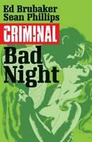 Criminal Volume 4 Bad Night GN Ed Brubaker Sean Phillips Image TPB New NM
