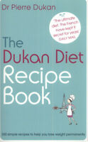 The Dukan diet recipe book by Dr Pierre Dukan (Paperback) FREE Shipping, Save £s