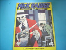 NICK RAIDER 1^ EDIZIONE N°156 SPEDIZIONE € 2,50 FINO A 10 FUMETTI(H45)