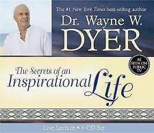 The Secrets Of An Inspirational Life: Live Lecture by Dr. Wayne W. Dyer (CD-Audio, 2006)