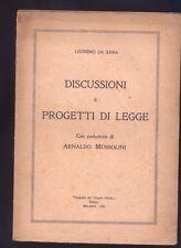 Leonino Da Zara, Discussioni e progetti di legge,Popolo D'Italia 1923  R