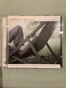 Various - Chilled In The Sun (Sublime Summer Chillout) (CD, 2004)