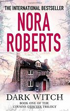 Dark Witch: 1 (The Cousins O'Dwyer Trilogy),Nora Roberts