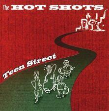 The Hotshots, Hot Shots - Teen Street [New CD]