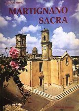 (Martignano) V. Peluso - MARTIGNANO SACRA - Congedo 1981