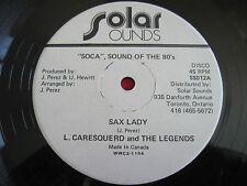 "RARE SOCA 12"" - L. CARESQUERD & THE LEGENDS - SAX LADY - SOLAR SOUNDS (CANADA)"