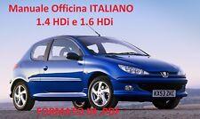 PEUGEOT 206 (1998/2012) 1.4 HDi e 1.6 HDi Manuale Officina Riparazione ITALIANO