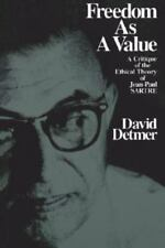 Freedom as a Value: A Critique of the Ethical Theory of Jean-Paul-ExLibrary