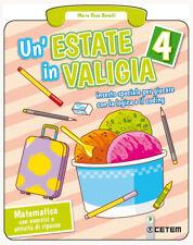Un'estate in valigia. 4 Matematica. Per la Scuola element... - Benelli Maria ...