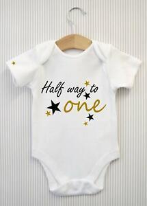 Half 1/2 Way to One 1 6 Month Birthday Baby Grow Bodysuit Babygrow Vest Top Gift