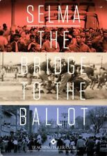 Selma: The Bridge to the Ballot (Complete Teaching Package & Film/Viewers Guide)