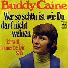"""7"""" BUDDY CAINE Wer so schön ist wie du darf nicht weinen RALPH SIEGEL CBS 1969"""