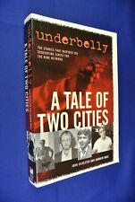 UNDERBELLY A TALE OF TWO CITIES John Silvester AUSTRALIAN TRUE CRIME BOOK