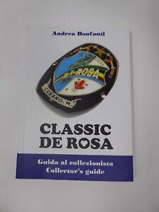 DE ROSA BiKES Ulitmate Collectors Guide Lots of Amazing photos English Italian A