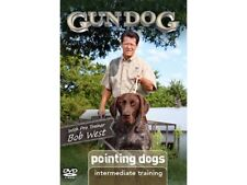Gun Dog Intermediate Training: Pointing Dogs DVD2011 - Bob West Pro Trainer
