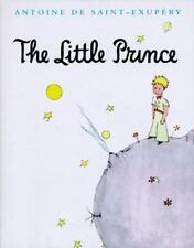 The Little Prince by Antoine De Saint-Exup?ry