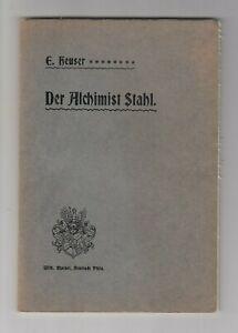 Der Alchimist Stahl im Herzogtum Pfalz-Zweibrücken 1911 Emil Heuser W. Marnet