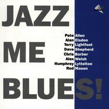 Jazz Me Blues Pete Allen, Alan Elsdon, Terry Lightfoot, Dave Shepherd, Ch.. [CD]