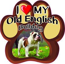 I LOVE MY OLD ENGLISH BULLDOG CUTE DOG Bumper Sticker PAW #174