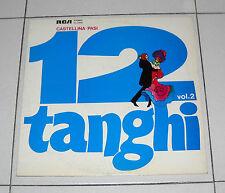 "Lp 33 giri CASTELLINA PASI 12 Tanghi Vol. 2 – RCA Linea Tre 1976 12"" liscio"