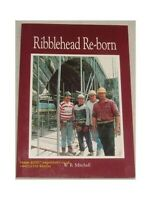 Ribblehead Re-born by Mitchell, W. R. Paperback Book The Cheap Fast Free Post