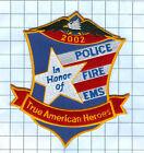 Fire  Patch  - TRUE AMERICAN HEROES