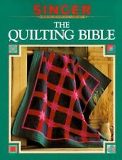 The Quilting Bible: Singer Sewing Reference Library Softcover Book