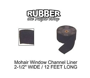 """1930 - 1960 Chevy Window Channel Mohair Liner - 12' Long - 2-1/2"""" Wide"""